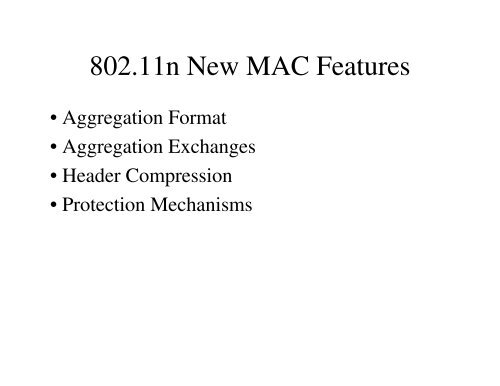 IEEE 80211n New MAC Features Summarypdf