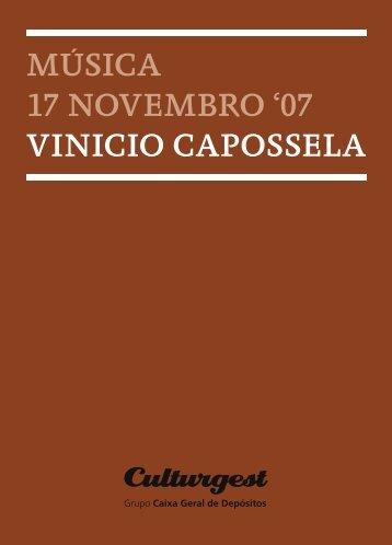 MÚSICA 17 noveMBRo '07 vInICIo CAPoSSeLA - Culturgest