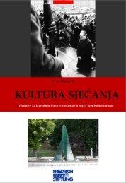 Kultura sjećanja - Bibliothek der Friedrich-Ebert-Stiftung