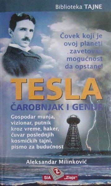 Aleksandar Milinkovic - Tesla, carobnjak i genije.pdf - Ponude.biz