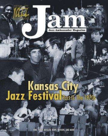 June / July 2010 JAM - Kansas City Jazz Ambassadors