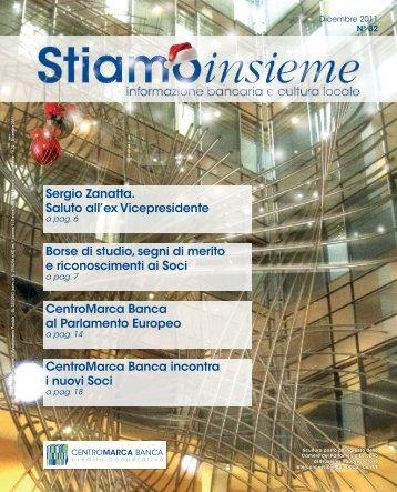 Stiamo Insieme - n. 32 - Dicembre 2011 - CentroMarca Banca