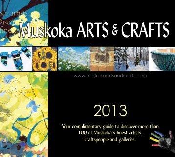 2013 - Muskoka Arts and Crafts Inc.