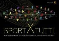 Guida agli impianti e alle occasioni di pratica sportiva nel comune di ...