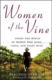 Inside the World of Women who make, taste, and Enjoy ... - Vinum Vine