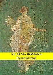 EL ALMA ROMANA - Historia Antigua