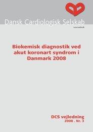 Biokemisk diagnostik ved akut koronart syndrom i Danmark