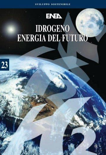 Idrogeno energia del futuro - ENEA