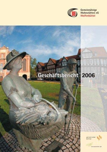 Geschäftsbericht 2006 - Gemeinnützige Wohnstätten eG