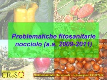 Problematiche fitosanitarie del nocciolo (2009-2011). - NocciolaRe
