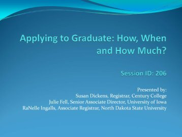Applying to Graduate: How, When, and How Much ... - AACRAO
