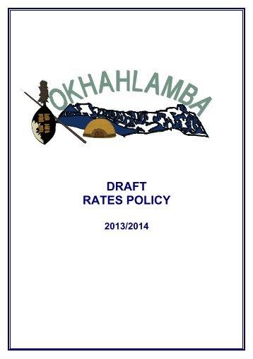 Draft Rates Policy 2013/2014 - Okhahlamba Local Municipality