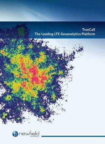 TrueCall The Leading LTE Geoanalytics Platform - LTE World Summit
