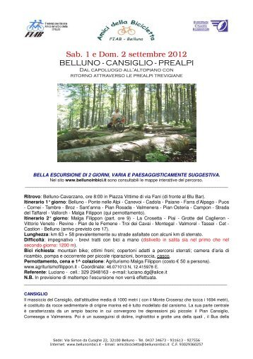 Sab. 1 e Dom. 2 settembre 2012 BELLUNO - CANSIGLIO - PREALPI