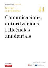 Comunicacions, autoritzacions i llicències ambientals