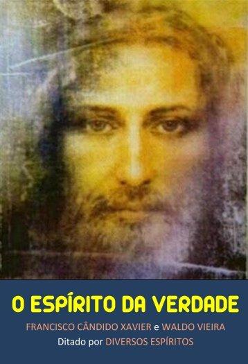 O ESPÍRITO DA VERDADE - Portal Luz Espírita