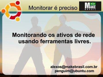 Monitorar é preciso Monitorando os ativos de rede usando ...