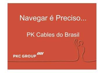 """Case PK CABLES - """"Navegar é preciso"""" - Portal Rede Benchmarking"""