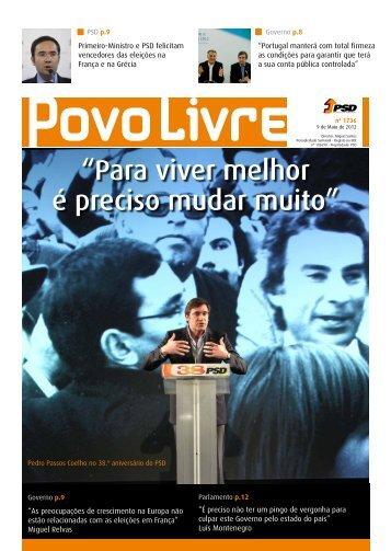 """""""Para viver melhor é preciso mudar muito"""" - Partido Social Democrata"""