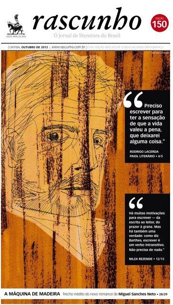O jornal de literatura do Brasil Preciso escrever ... - Jornal Rascunho