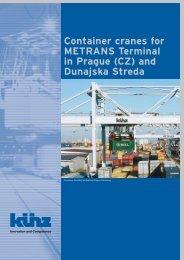 Container cranes for Metrans terminal in Prague ... - Hans Künz Gmbh