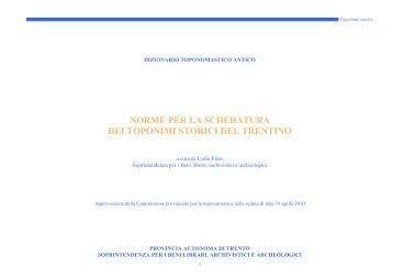 norme per la schedatura dei toponimi storici del ... - Trentino Cultura