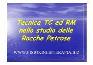 Tecnica TC ed RM nello studio delle Rocche Petrose
