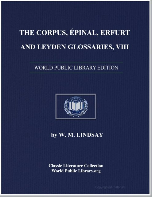 the corpus, épinal, erfurt and leyden glossaries, viii - World eBook ...