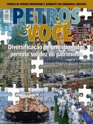 Diversificação de investimentos permite solidez do patrimônio - Petros