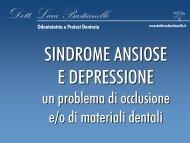 (problema di occlusione e_o materiali dentali). - Dott. Luca Bastianello
