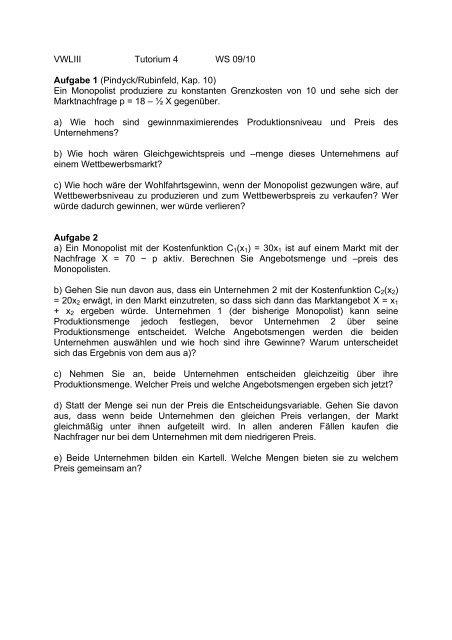76a6ba5b3 VWLIII Tutorium 4 WS 09/10 Aufgabe 1 (Pindyck/Rubinfeld, Kap. 10 ...