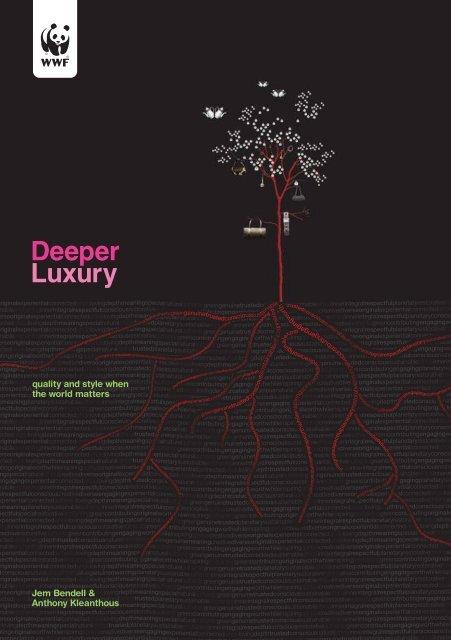 Deeper Luxury Report Wwf Uk