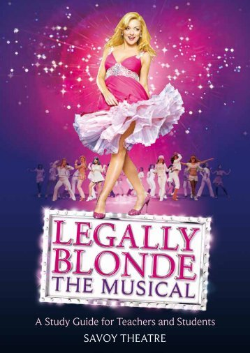 A Study Guide for Teachers and Students - Legally Blonde: The ...