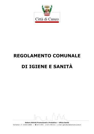 regolamento comunale di igiene e sanità - Comune di Cuneo