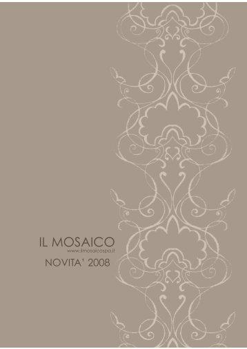 Novità 2008 - ARDESIE SERIE VELLUTO - Il Mosaico S.p.A.