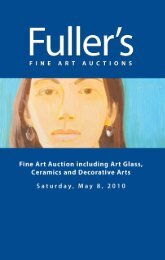May 8, 2010 Fine Art Auction Catalog - fuller's fine art auctions