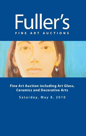 May 8, 2010 Fine Art Auction Catalog - fuller's fine art auctions