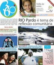 RIO Pardo é tema de - Caderno 360