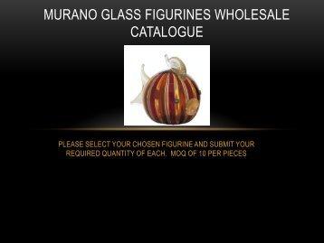 murano glass figurines wholesale catalogue - TrueLocal