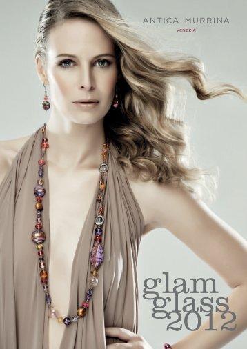 AM GLAM GLASS 2012.indd - Vetro Murano