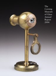 The Corning Museum of Glass Annual Report 2004 - Sismus.org