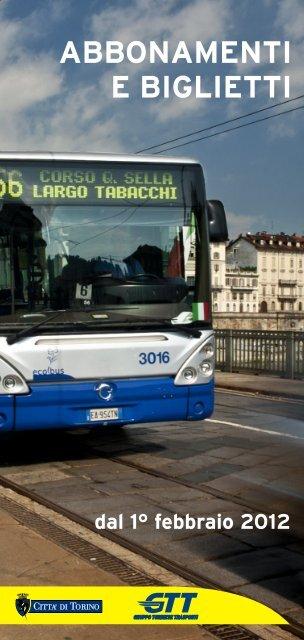 """""""Abbonamenti e biglietti dal 1° febbraio 2012"""" (pdf) - Città di Torino"""