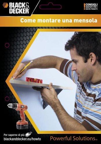 Come montare una mensola - Black & Decker