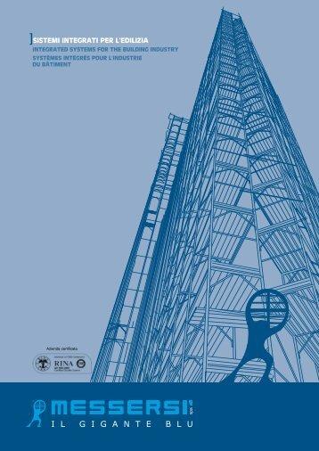 sistemi integrati per l'edilizia - Messersì SpA Il Gigante Blu