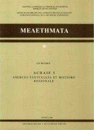 Achaie I: sources textuelles et histoire regionale