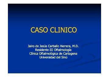 CASO CLINICO - Universidad del Sinú