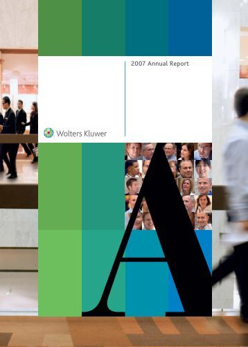 2007 Annual Report Annual Report Wolters Kluwer