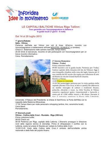 LE CAPITALI BALTICHE Vilnius Riga Tallinn: - Club dell'Immagine