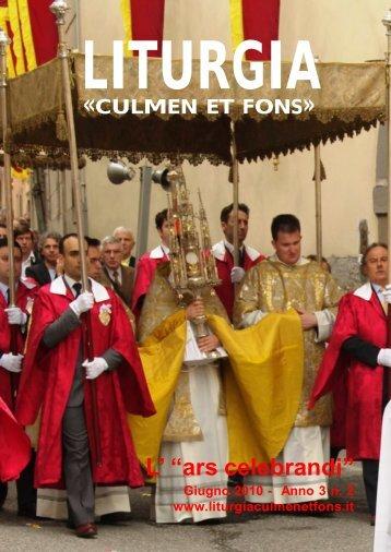 Giugno 2010 - Anno 3 - n. 2 - Liturgia Culmen et Fons