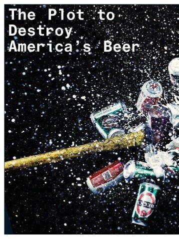 The Plot to Destroy America's Beer - Devin Leonard